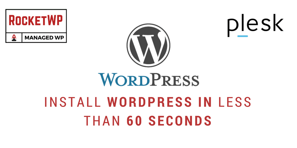 Install WordPress in less than 60 seconds